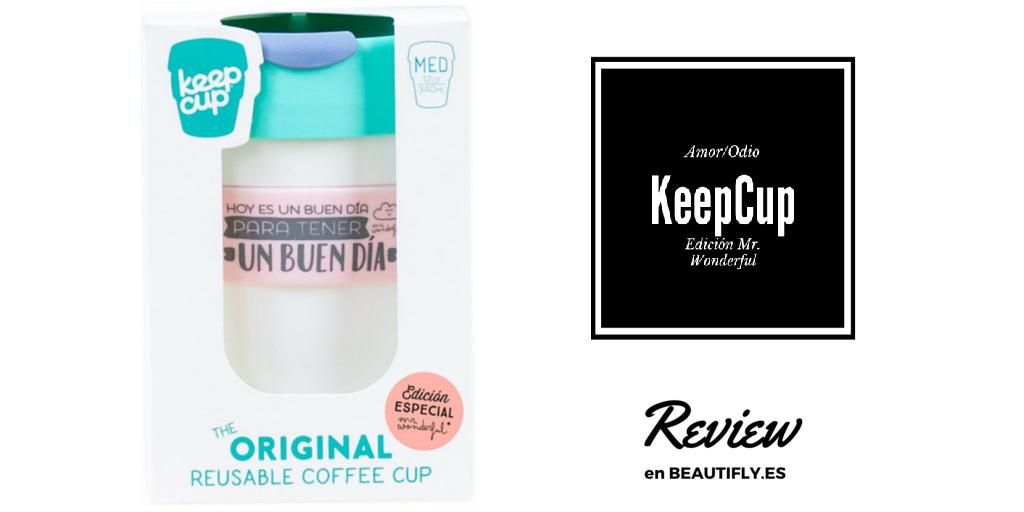 Relación de amor/odio con las KeepCup de Mr Wonderful