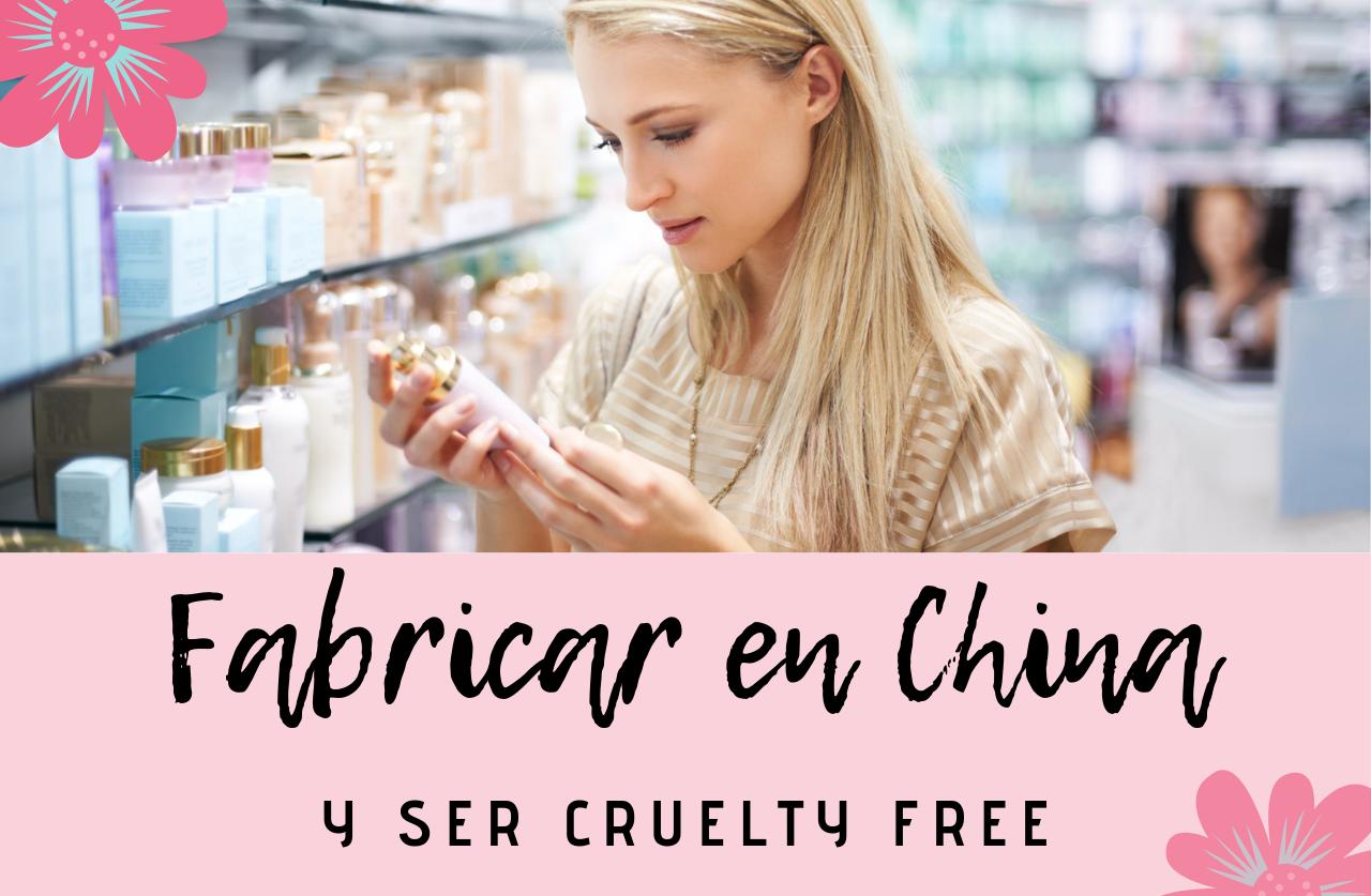 Descubre si se puede fabricar en China y ser cruelty free