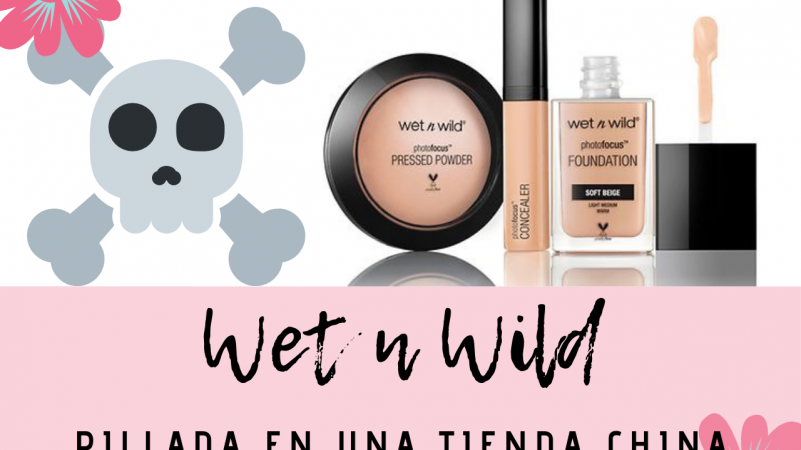 Wet n Wild pillada vendiendo en China