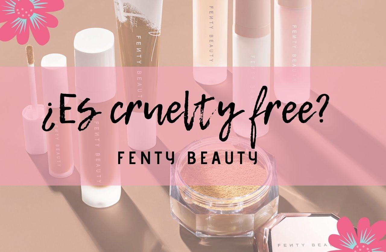 Descubre si Fenty Beauty es cruelty free o testa en animales